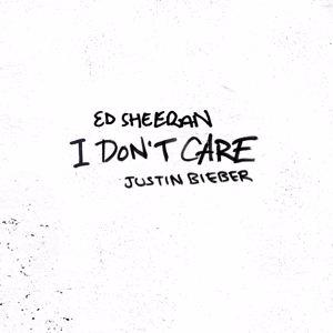 Ed Sheeran, Justin Bieber: I Don't Care