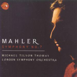 Michael Tilson Thomas: Mahler: Symphony No. 7