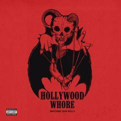 Machine Gun Kelly: Hollywood Whore