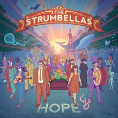 The Strumbellas: Shovels & Dirt