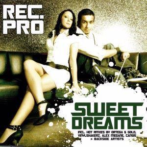 Rec. Pro: Sweet Dreams