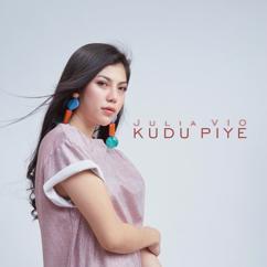 Julia Vio: Kudu Piye