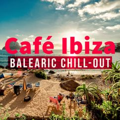 Various Artists: Café Ibiza: Balearic Chill-Out