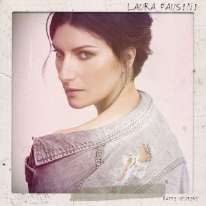 Laura Pausini: Fatti sentire
