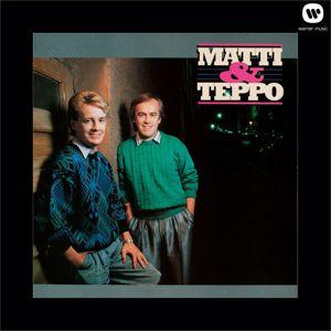 Matti ja Teppo: Matti ja Teppo