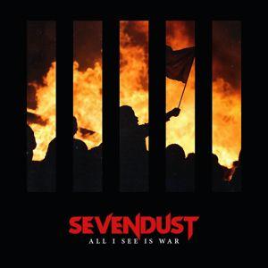 Sevendust: All I See Is War