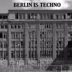 Various Artists: Berlin Is Techno