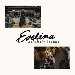 Evelina: Asfalttiviidakko