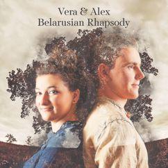 Vera & Alex: Belarusian Rhapsody