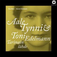 Aale Tynni & Toni Edelmann - Tarinain lähde: Aale Tynni & Toni Edelmann - Tarinain lähde