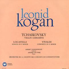 Leonid Kogan: Tchaikovsky: Violin Concerto, Op. 35 - Locatelli: Violin Sonata, Op. 6 No. 7 - Vivaldi: Violin Concerto, Op. 12 No. 1
