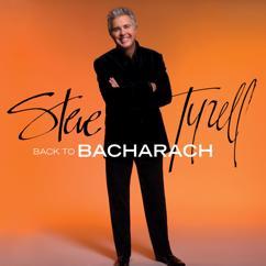 Steve Tyrell: Back to Bacharach (Expanded Edition)