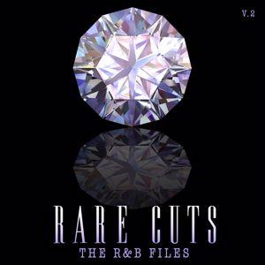 Various Artists: The R & B Files: Rare Cuts, Vol. 2