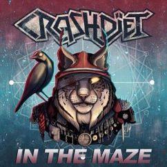 Crashdiet: In the Maze
