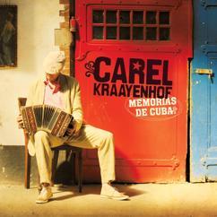 Carel Kraayenhof: Memorias de Cuba