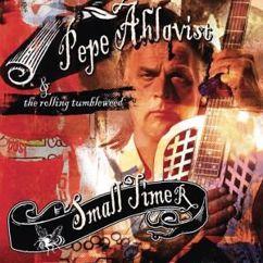 Pepe Ahlqvist & The Rolling Tumbleweed: Jammin' Jan