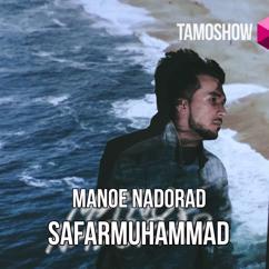 Safarmuhammad: Manoe Nadorad