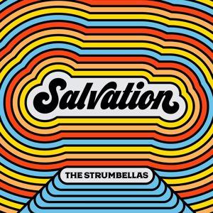 The Strumbellas: Salvation