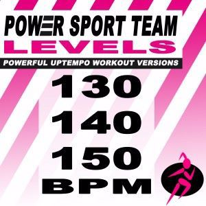 Power Sport Team: Levels (Powerful Uptempo Cardio, Fitness, Crossfit & Aerobics Workout Versions)