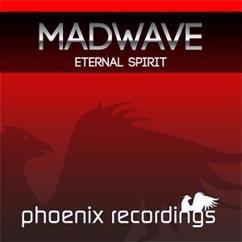 Madwave: Eternal Spirit