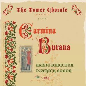 Tower Chorale: Carmina Burana