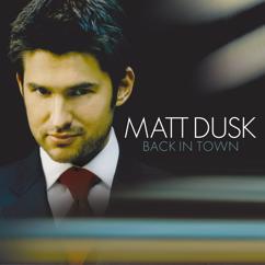 Matt Dusk: Back In Town