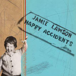 Jamie Lawson: Happy Accidents