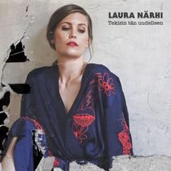 Laura Närhi: Tekisin tän uudelleen