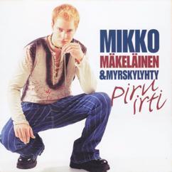 Mikko Mäkeläinen ja Myrskylyhty: Piru irti