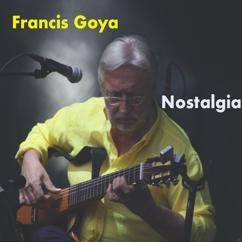 Francis Goya: Nostalgia