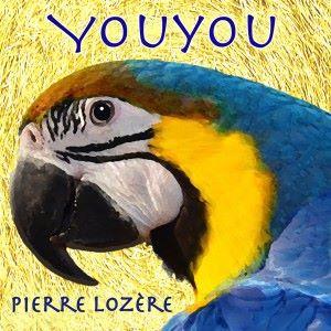 Pierre Lozère: Youyou