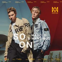 Marcus & Martinus: SOON
