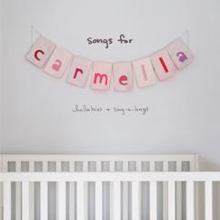 Christina Perri: songs for carmella: lullabies & sing-a-longs