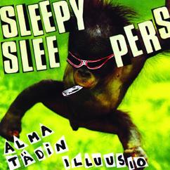 Sleepy Sleepers: Alma tädin illuusio