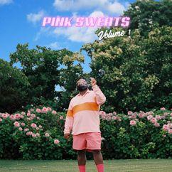 Pink Sweat$: Call Me