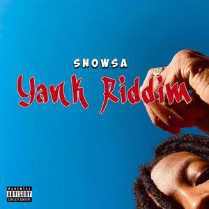 Snowsa: Yank Riddim