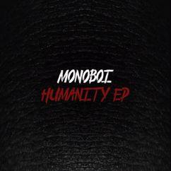 Monoboi: Humanity EP