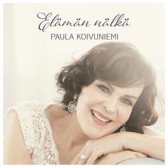 Paula Koivuniemi: Elämän nälkä