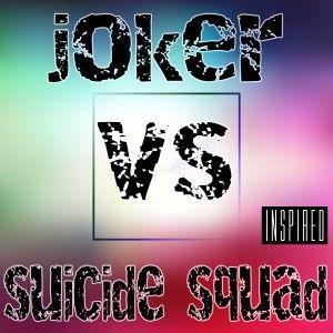 Various Artists: Joker vs Suicide Squad (Inspired)