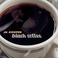 Al Kooper: Black Coffee
