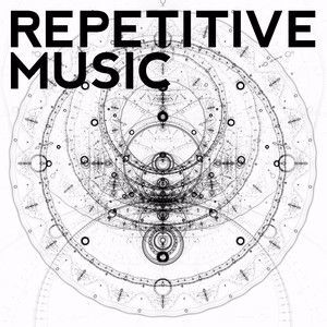 Various Artists: Repetitive Music