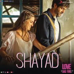 "Pritam: Shayad (From ""Love Aaj Kal"")"