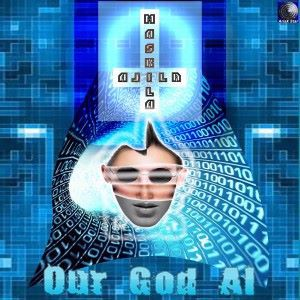 Alila Maskila: Our God Ai