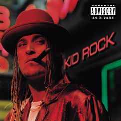 Kid Rock: Roving Gangster (Rollin')