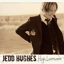 Jedd Hughes: High Lonesome