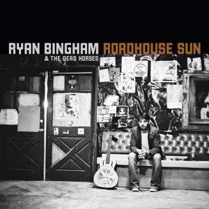 Ryan Bingham: Roadhouse Sun (iTunes Exclusive)