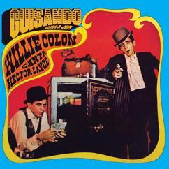 Willie Colón, Héctor Lavoe: Guisando: Doing A Job