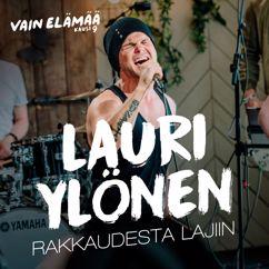 Lauri Ylönen: Rakkaudesta lajiin (Vain elämää kausi 9)