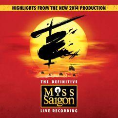 Claude-Michel Schönberg, Alain Boublil, Miss Saigon Original Cast: Miss Saigon: The Definitive Live Recording