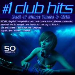 Various Artists: #1 Club Hits 2018 - Best of Dance, House & EDM Playlist Compilation